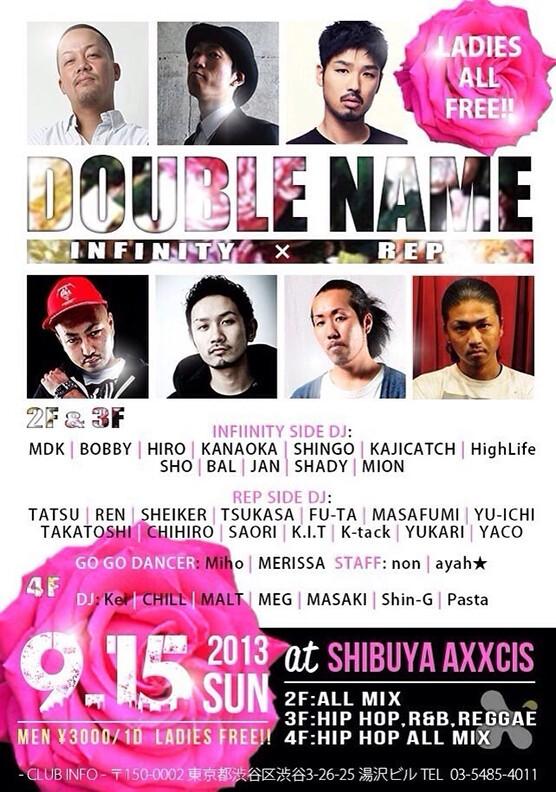 iFLYER: DOUBLE NAME-INFINITY×REP- at club axxcis SHIBUYA, Tokyo