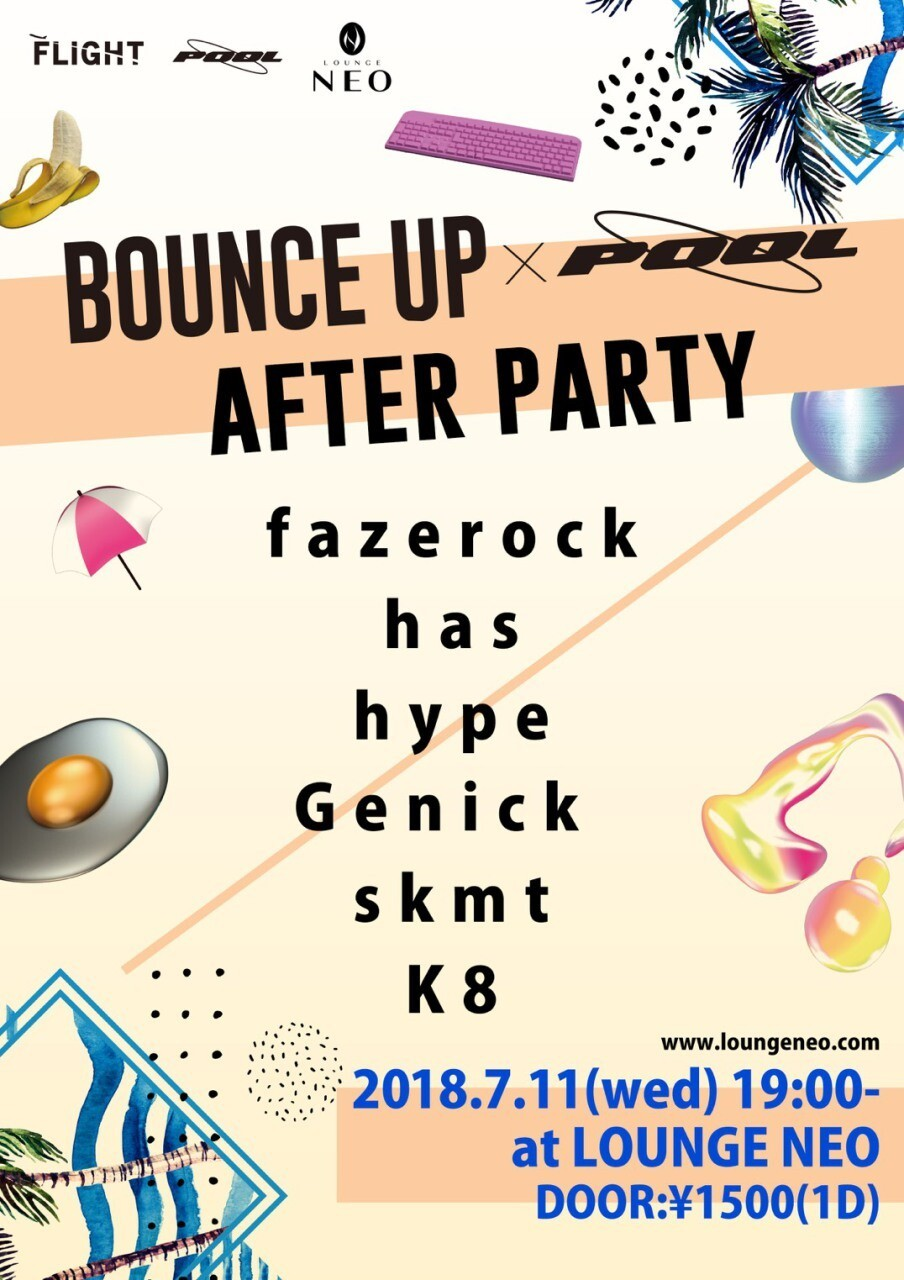 iFLYER: BOUNCE UP x POOL After Party at LOUNGE NEO, Tokyo