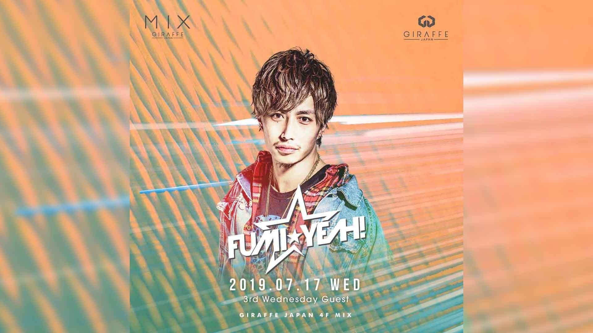 SPECIAL GUEST:DJ FUMI★YEAH!