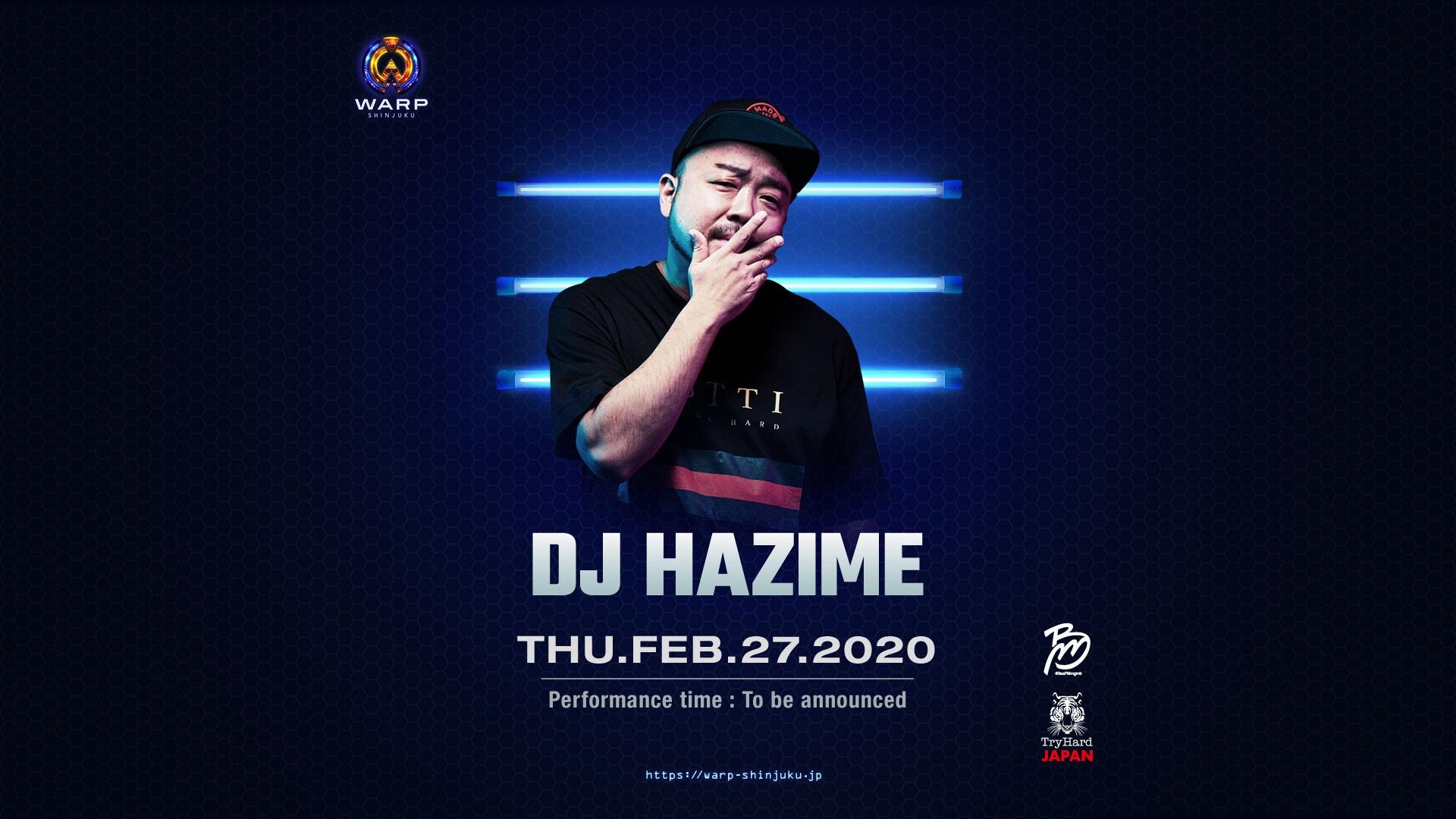 SP Guest:DJ HAZIME