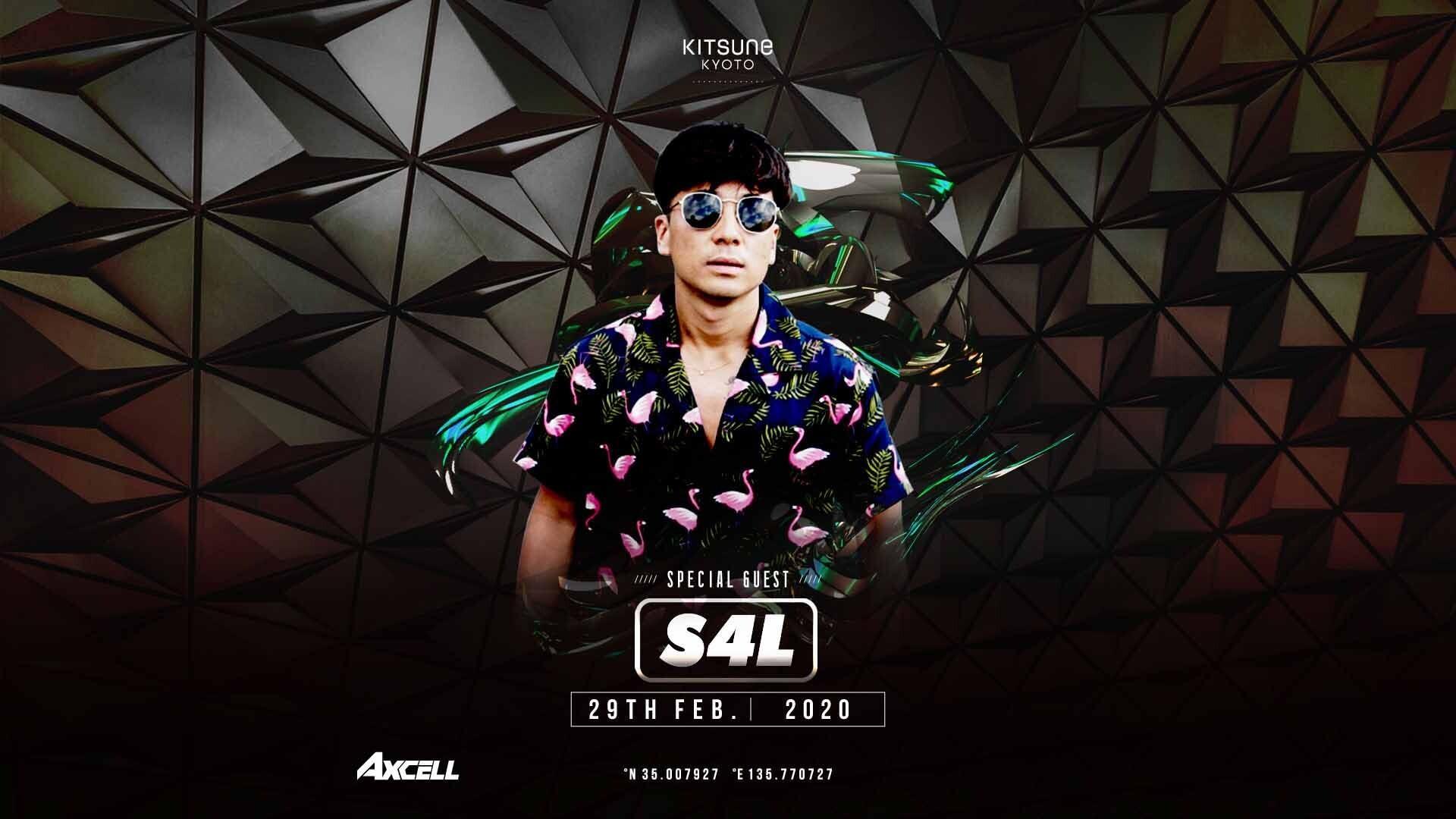 SPECIAL GUEST : DJ S4L / MC ATARU