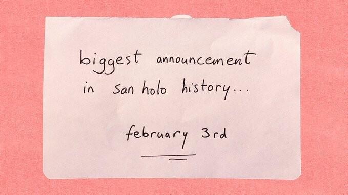 San Holo(サン・ホロ)、2021年2月3日(水)に『San Holo史上、最大級な告知』をすると発表!