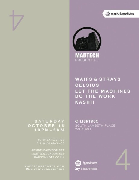iFLYER: Madtech 4 with Waifs & Strays, Celsius, Let The