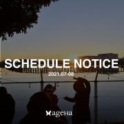 【SCHEDULE NOTICE / スケジュールのお知らせ / 2021年7月~8月】