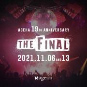 "ageHa 19th Anniversary ""THE FINAL"" ageHa 最後のアニバーサリーパーティー開催発表!!"