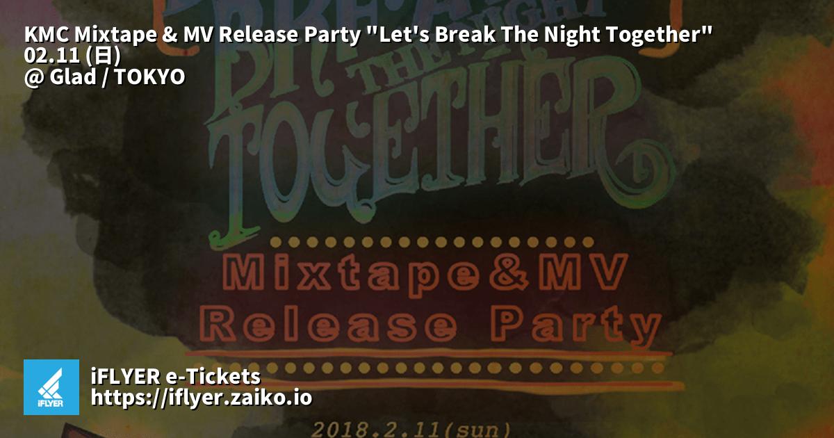 KMC Mixtape & MV Release Party